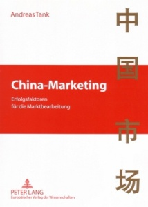 China-Marketing - Erfolgsfaktoren für die Marktbearbeitung