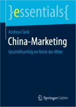 China-Marketing - Geschäftserfolg im Reich der Mitte